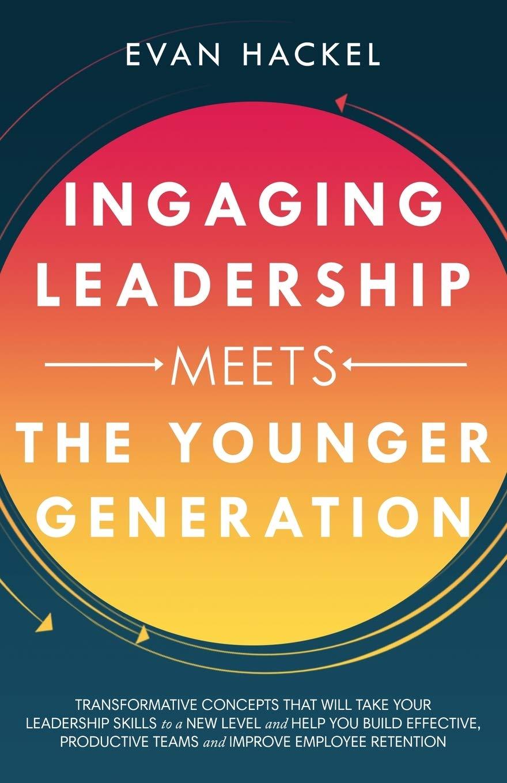 , Ingaging Leadership